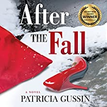 After the Fall Audiobook by Patricia Gussin Narrated by Cynthia Hemminger