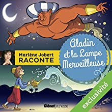 Aladin et la lampe merveilleuse | Livre audio Auteur(s) : Marlène Jobert Narrateur(s) : Marlène Jobert