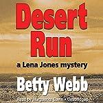 Desert Run: A Lena Jones Mystery, Book 4 | Betty Webb