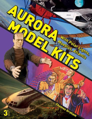 Aurora Model Kits: With Polar Lights, Moebius, Atlantis