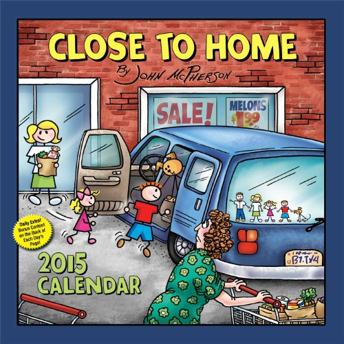 Close to Home 2015 Day-to-Day Calendar