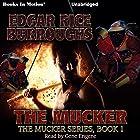 The Mucker Hörbuch von Edgar Rice Burroughs Gesprochen von: Gene Engene