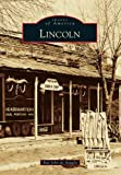 img - for Lincoln (Images of America) book / textbook / text book