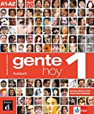 Gente hoy 1 (A1-A2): Libro del alumno + Audio-CD (MP3)