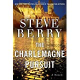 The Charlemagne Pursuitby Steve Berry