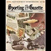 Sporting Gazette: Sports Edition | [Mr Punch Audio]