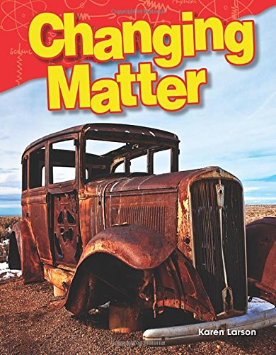 Changing Matter (Grade 3) (Physical Science)