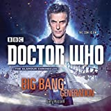 Doctor Who: Big Bang Generation: A 12th Doctor novel