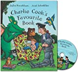 Julia Donaldson Charlie Cook's Favourite Book: Book and CD Pack (Book & CD)