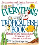 Carlo DeVito The Everything Tropical Fish Book (Everything (Pets))