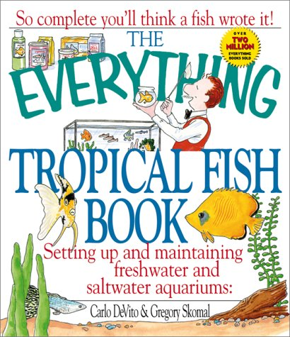 The Everything Tropical Fish Book (Everything (Pets))