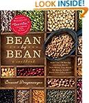 Bean By Bean: A Cookbook: More than 1...