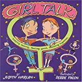 img - for Girl Talk: Staying Strong, Feeling Good, Sticking Together book / textbook / text book