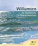 echange, troc Serge Lemoine, Collectif - Willumsen un artiste danois 1863-1958 : Du Symbolisme à l'Expressionnisme