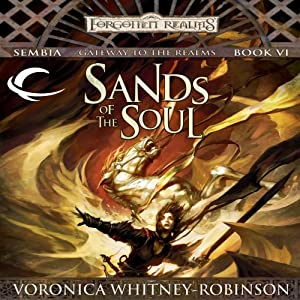 Sands of the Soul: Forgotten Realms: Sembia, Book 6 | [Voronica Whitney-Robinson]