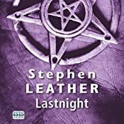 Lastnight: A Jack Nightingale Supernatural Thriller, Book 5 | Stephen Leather
