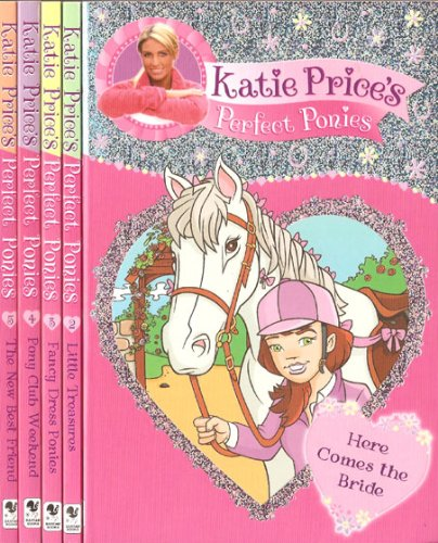 Katie Price's Perfect Ponies 5 Book Set: RRP £19.95 - Here Comes the Bride, Little Treasures, Fancy Dress Ponies, Pony Club Weekend & The New Best Friend (My Perfect Pony)