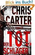 Der Totschläger: Thriller (Ein Hunter-und-Garcia-Thriller, Band 5)