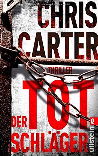 Buchseite und Rezensionen zu 'Der Totschläger: Thriller (Ein Hunter-und-Garcia-Thriller, Band 5)' von Chris Carter