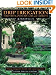 Drip Irrigation: For Every Landscape...