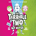 The Terrible Two Get Worse: The Terrible Two, Book 2 Audiobook by Mac Barnett, Jory John Narrated by Adam Verner