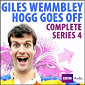 Giles Wemmbley Hogg Goes Off: Series 4 | [Marcus Brigstocke, Jeremy Salsby]