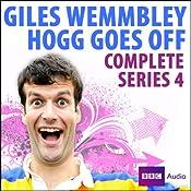 Giles Wemmbley Hogg Goes Off - Series 4