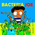 "Children's picture books:""BACTERIA JOE"":Bedtime story, Beginner readers, early learning, values(sleep goodnight) Personal Hygiene teeth brushing; kids ... early readers bedtime picture book 2)"