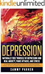 Depression: Naturally Free Yourself o...