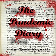 The Pandemic Diary (       UNABRIDGED) by Brett Arquette Narrated by Erin deWard