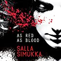 As Red as Blood Audiobook by Salla Simukka Narrated by Amy McFadden