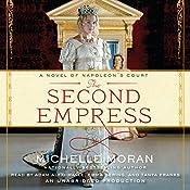 The Second Empress: A Novel of Napoleon's Court | [Michelle Moran]