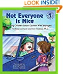Not Everyone Is Nice: Helping Childre...