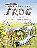 img - for Frog Went A-Courtin' book / textbook / text book