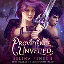 Providence Unveiled: Memory's Wake Trilogy, Volume 3 Audiobook by Selina Fenech Narrated by Em Eldridge