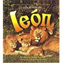 El Ciclo De Vida De un Leon / Life Cycle of a Lion (Ciclo De Vida / the Life Cycle) (Spanish Edition)