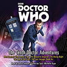 Doctor Who: 10th Doctor Tales: 10th Doctor Audio Originals Radio/TV Program Auteur(s) : Peter Anghelides Narrateur(s) : Catherine Tate, David Tennant, Michelle Ryan