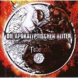 """Tobsucht (Reitermania Over Wacken & Party.San)von """"Die Apokalyptischen..."""""""