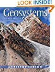 Geosystems: An Introduction to Physic...