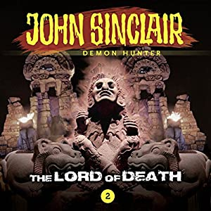 The Lord of Death (John Sinclair - Episode 2) Hörspiel