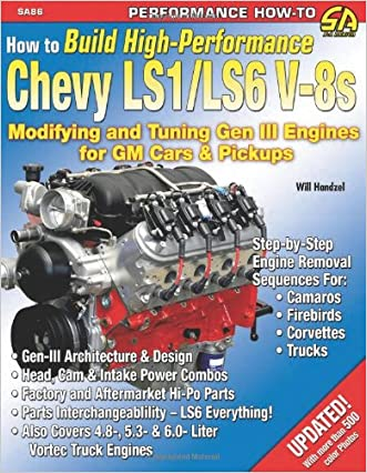 How to Build High-Performance Chevy LS1/LS6 V-8s (S-A Design)