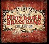 Image of This Is The Dirty Dozen Brass Band Collection