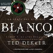 Blanco | Ted Dekker