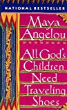 ALL GOD'S CHLD ND-V77 (0394750772) by Angelou, Maya