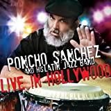 Poncho Sanchez – Live In Hollywood (2012)