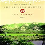 The Ginseng Hunter | Jeff Talarigo