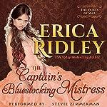 The Captain's Bluestocking Mistress: Dukes of War, Book 3 | Erica Ridley