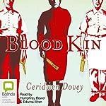 Blood Kin | Ceridwen Dovey