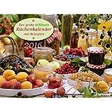 Der große teNeues Küchenkalender 2016 - leckere Rezepte - 40 x 30 cm