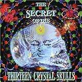 The Secret of the Thirteen Crystal Skulls, Vol. 2